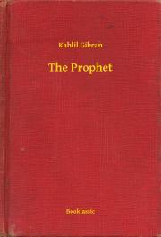 Gibran Kahlil - The Prophet E-KÖNYV