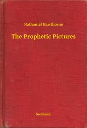 Hawthorne Nathaniel - The Prophetic Pictures E-KÖNYV