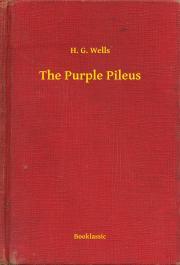 Wells H. G. - The Purple Pileus E-KÖNYV