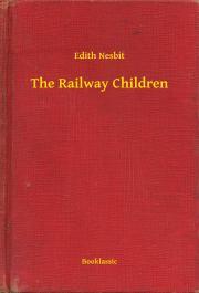 Nesbit Edith - The Railway Children E-KÖNYV