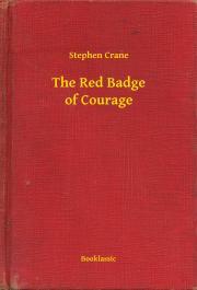 Crane Stephen - The Red Badge of Courage E-KÖNYV
