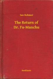Rohmer Sax - The Return of Dr. Fu-Manchu E-KÖNYV