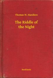 Hanshew Thomas W. - The Riddle of the Night E-KÖNYV
