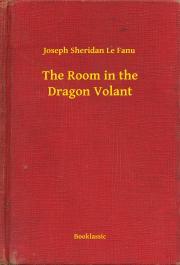 Sheridan Le Fanu Joseph - The Room in the Dragon Volant E-KÖNYV