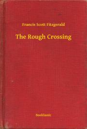 Fitzgerald Francis Scott - The Rough Crossing E-KÖNYV