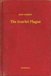 London Jack - The Scarlet Plague E-KÖNYV