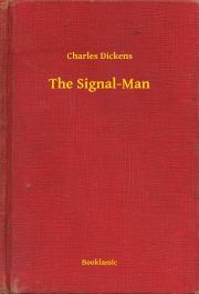 Dickens Charles - The Signal-Man E-KÖNYV