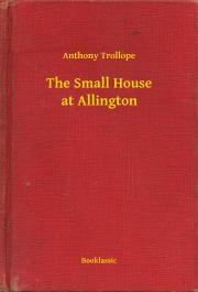 Trollope Anthony - The Small House at Allington E-KÖNYV