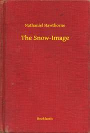 Hawthorne Nathaniel - The Snow-Image E-KÖNYV