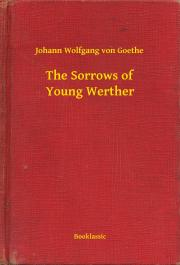 Goethe Johann Wolfgang von - The Sorrows of Young Werther E-KÖNYV