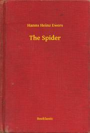 Ewers Hanns Heinz - The Spider E-KÖNYV