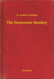 Freeman R. Austin - The Stoneware Monkey E-KÖNYV