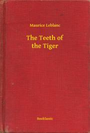 Leblanc Maurice - The Teeth of the Tiger E-KÖNYV