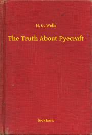 Wells H. G. - The Truth About Pyecraft E-KÖNYV