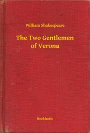 Shakespeare William - The Two Gentlemen of Verona E-KÖNYV