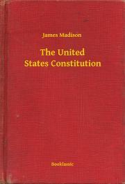 Madison James - The United States Constitution E-KÖNYV