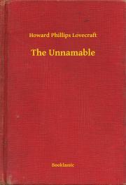 Lovecraft Howard Phillips - The Unnamable E-KÖNYV
