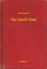 Bower B. M. - The Uphill Climb E-KÖNYV