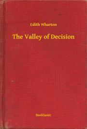 Wharton Edith - The Valley of Decision E-KÖNYV