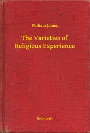 James William - The Varieties of Religious Experience E-KÖNYV