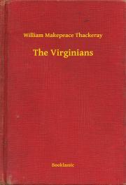 Thackeray William Makepeace - The Virginians E-KÖNYV