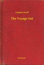 Woolf Virginia - The Voyage Out E-KÖNYV