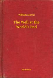 Morris William - The Well at the World's End E-KÖNYV