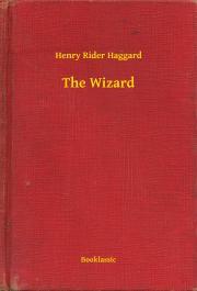 Haggard Henry Rider - The Wizard E-KÖNYV