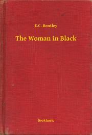 Bentley E. C. - The Woman in Black E-KÖNYV