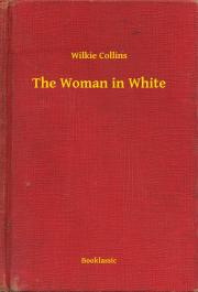 Collins Wilkie - The Woman in White E-KÖNYV