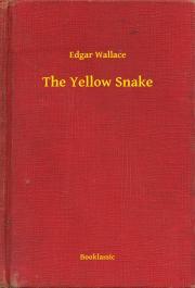 Wallace Edgar - The Yellow Snake E-KÖNYV