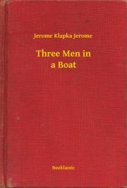Klapka Jerome - Three Men in a Boat E-KÖNYV