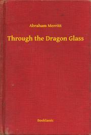 Through the Dragon Glass E-KÖNYV