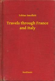 Smollett Tobias - Travels through France and Italy E-KÖNYV