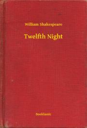 Shakespeare William - Twelfth Night E-KÖNYV