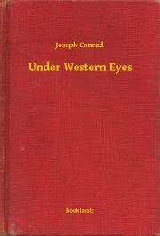 Conrad Joseph - Under Western Eyes E-KÖNYV