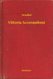 Stendhal  - Vittoria Accoramboni E-KÖNYV