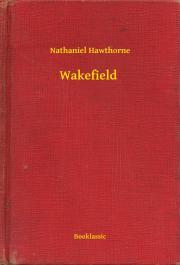 Hawthorne Nathaniel - Wakefield E-KÖNYV