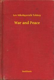 Tolstoy Lev Nikolayevich - War and Peace E-KÖNYV