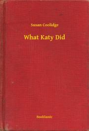 Coolidge Susan - What Katy Did E-KÖNYV