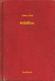 Grey Zane - Wildfire E-KÖNYV