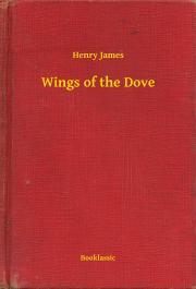 James Henry - Wings of the Dove E-KÖNYV