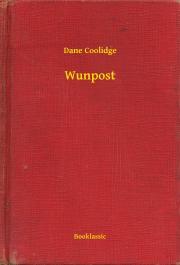 Coolidge Dane - Wunpost E-KÖNYV