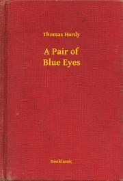 Hardy Thomas - A Pair of Blue Eyes E-KÖNYV