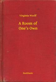 Woolf Virginia - A Room of One's Own E-KÖNYV