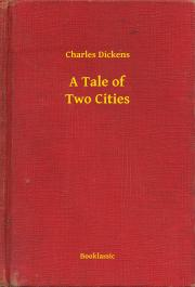 Dickens Charles - A Tale of Two Cities E-KÖNYV
