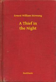 Hornung Ernest William - A Thief in the Night E-KÖNYV