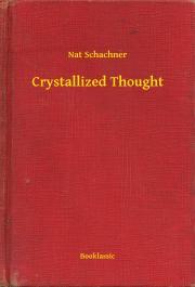 Schachner Nat - Crystallized Thought E-KÖNYV