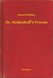 Bellamy Edward - Dr. Heidenhoff's Process E-KÖNYV