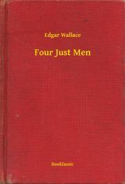 Wallace Edgar - Four Just Men E-KÖNYV